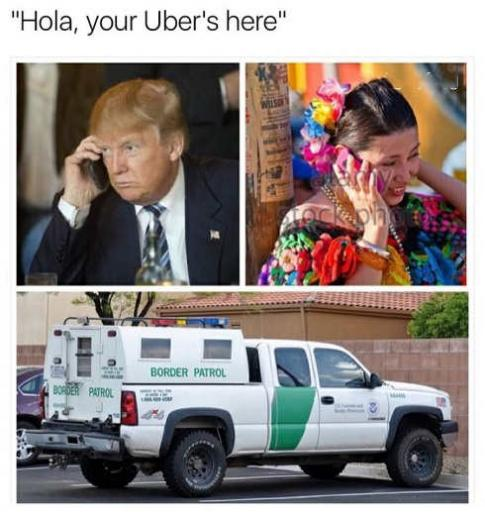hola your uber is here border patrol jpg
