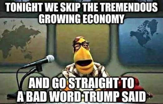 fake news today we skip tremendous growing economy and go straight to bad word trump said jpg