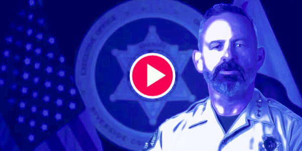 California Sheriff says wont enforce 'Dictatorial' Lockdowns, Won't Be 'Blackmailed, Bullied Or Used As Muscle'…