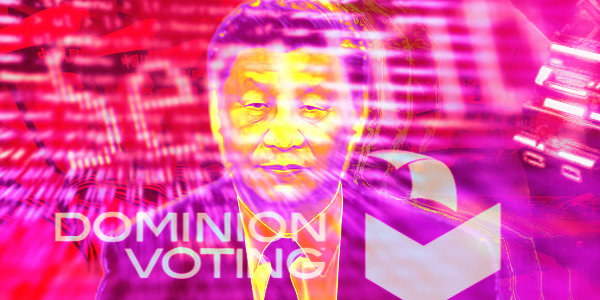 Did Communist China purchase Dominion Voting in October 8 for $400M?…